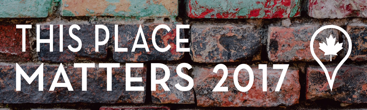 2017 This Place Matters Competition